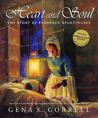Heart and Soul By Gorrell, Gena K.