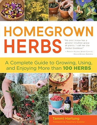 Homegrown Herbs By Gladstar, Rosemary/ Hartung, Tammi